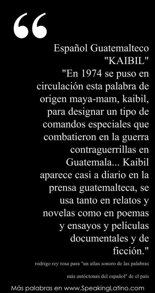 An Authentic Guatemalan Spanish Word Kaibil Words Spanish