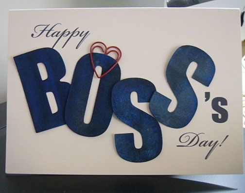Boss day this post contains some of the best collection of the a happy boss day card thats easy to make on your computer free template for this bosss day card is provided bookmarktalkfo Gallery