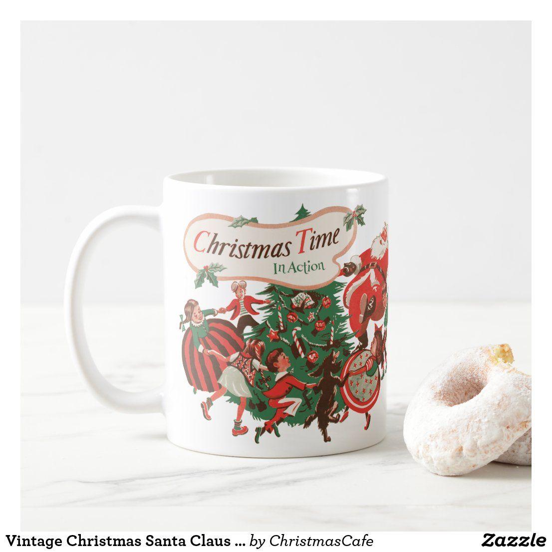 Vintage Christmas Santa Claus And Dancing Children Coffee Mug Zazzle Com In 2020 Vintage Christmas Custom Holiday Card Mugs