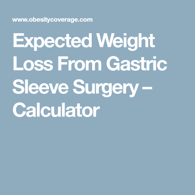 Expected Weight Loss From Gastric Sleeve Surgery Calculator Vsg