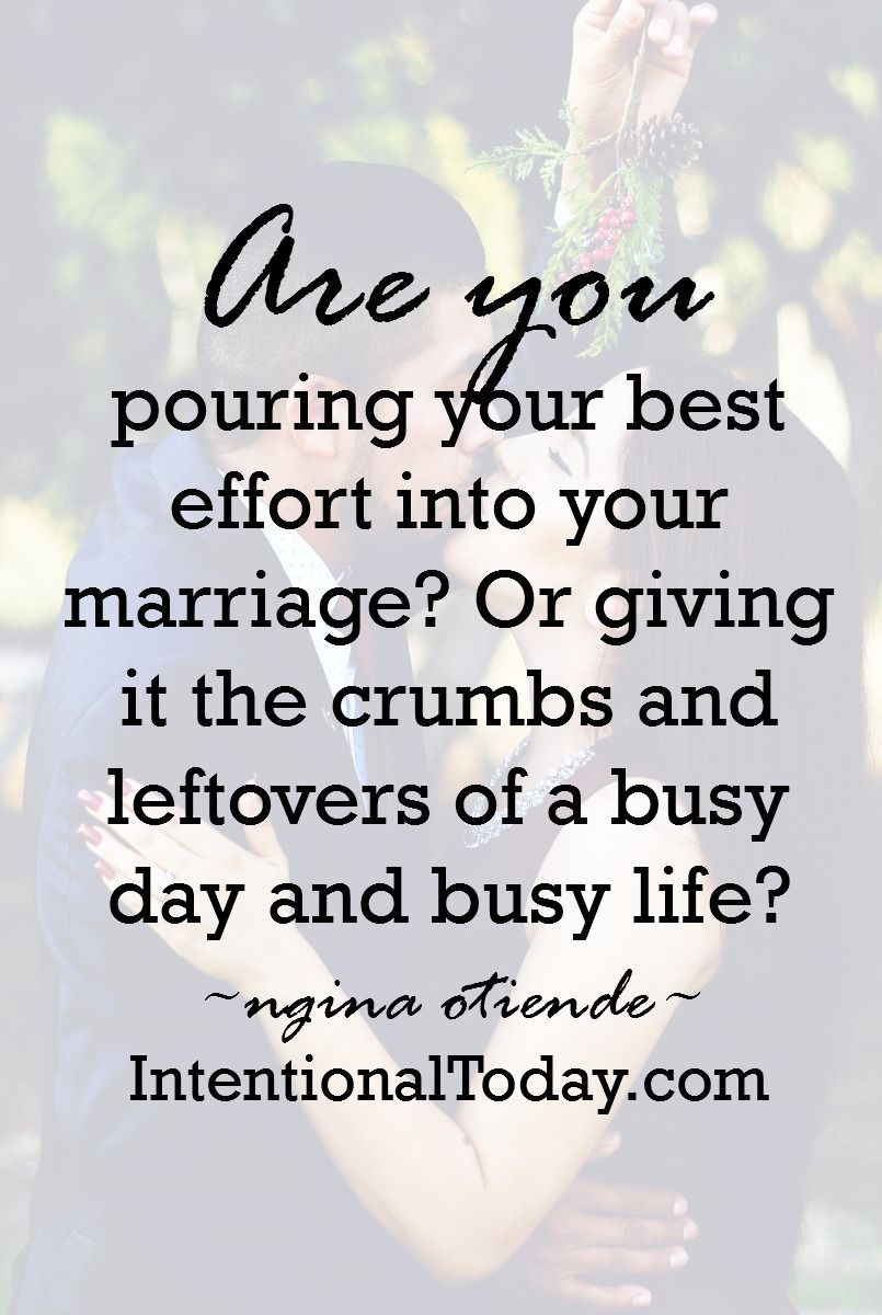 Are you A marriage built on leftovers is not a fulfilling Christ shining relationship