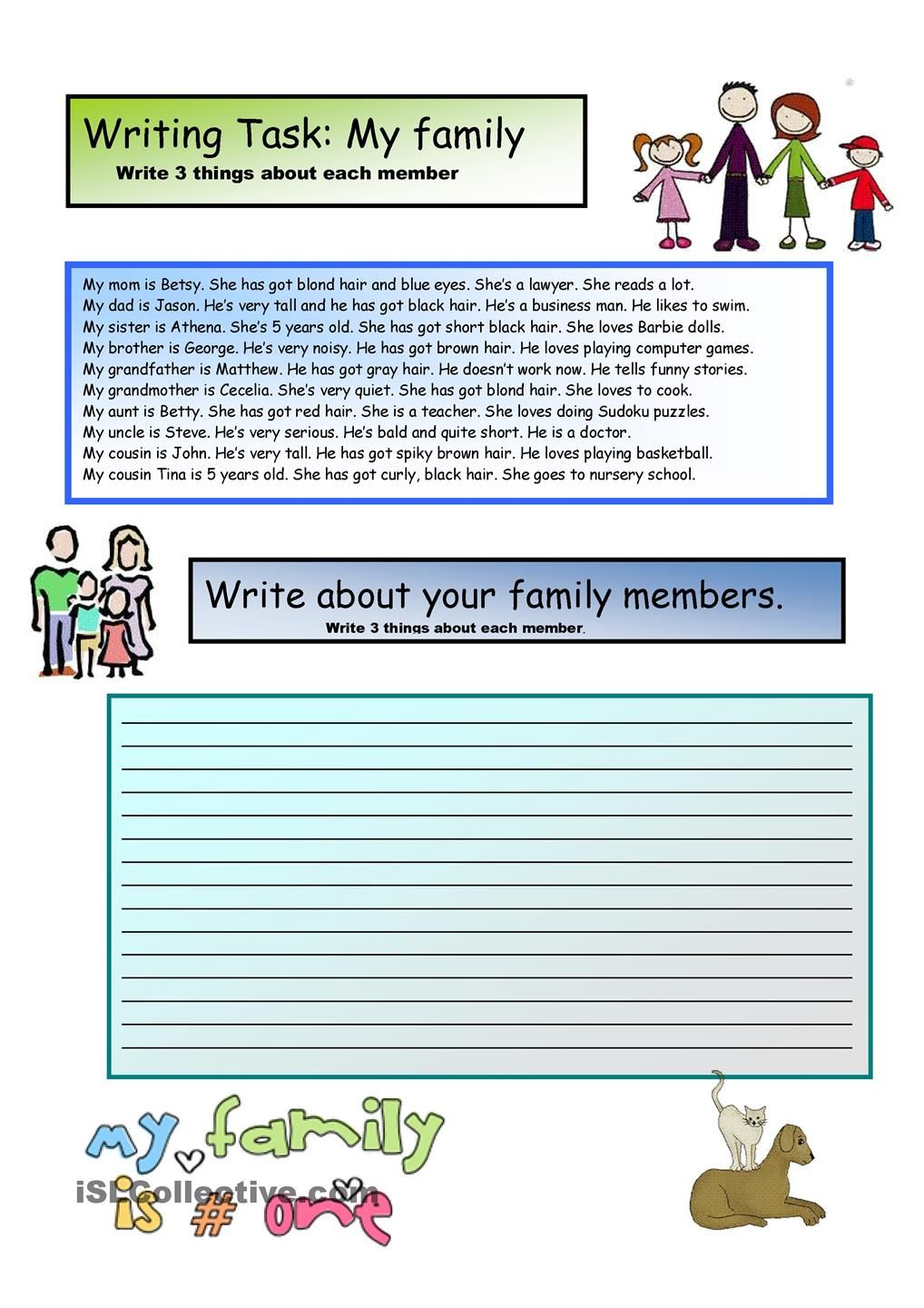 creative writing my family 2 a1 level grade 3 creative writing write three things about members of your family using the verb to be and have got practice family member s and adjectives