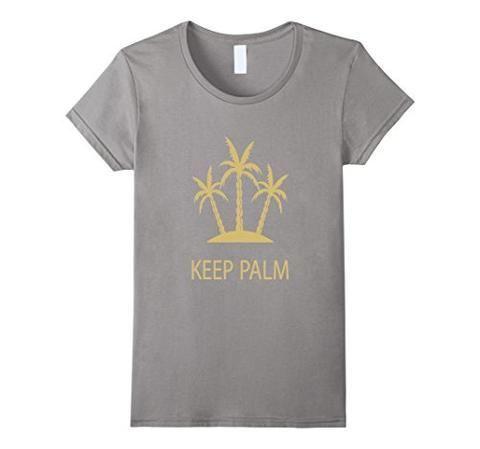 6e0844628 Keep Palm' Fun Vacation Pun T-Shirt | Puns and Humor Memes ...