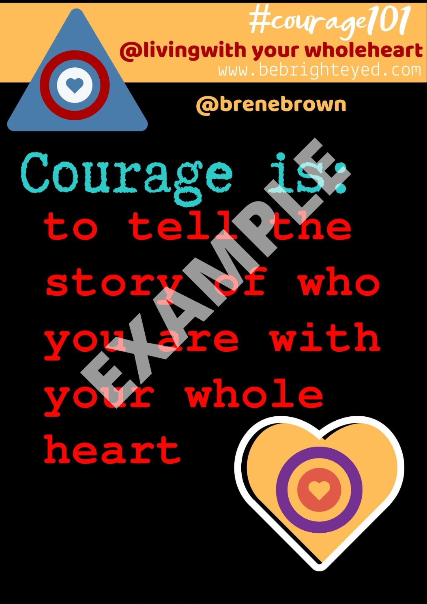 Courage101 Poster Series Bebrighteyed In