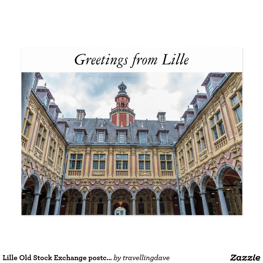 Lille Old Stock Exchange postcard Zazzle.co.uk Lille