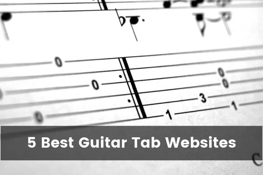 5 Best Guitar Tab Websites In 2021 Free Guitar Advise Guitar Tabs Guitar Tabs Songs Guitar Tabs And Chords