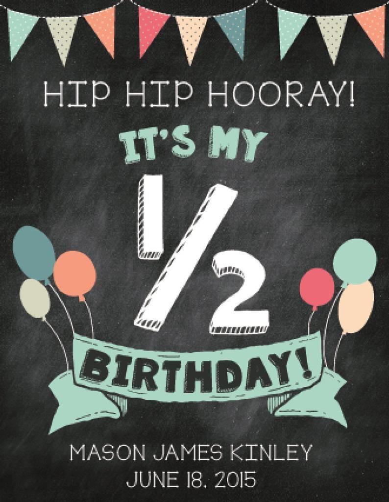 Half Birthday Sign Happy Half Birthday Half Birthday Baby Birthday Sign