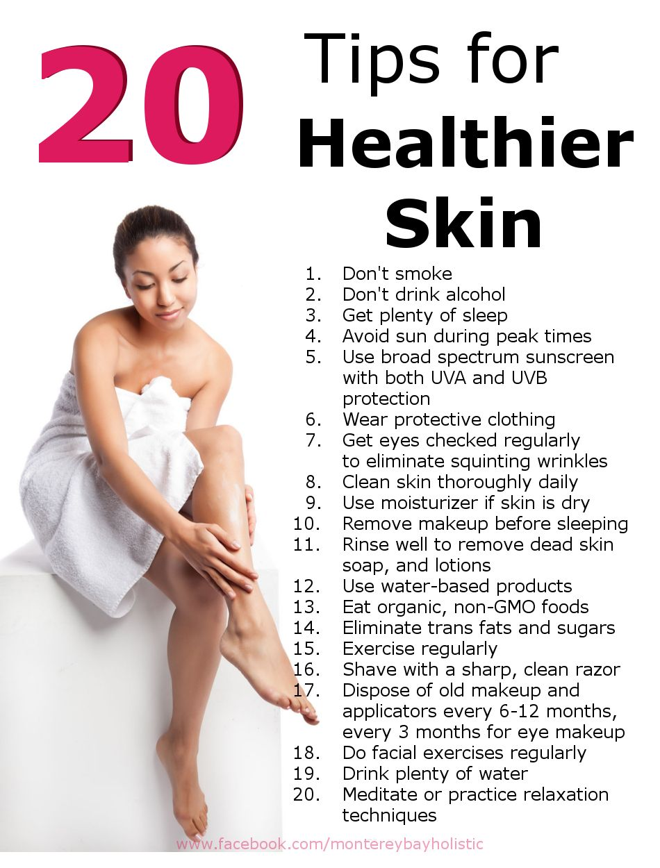 Top 20 Tips For Healthy Skin