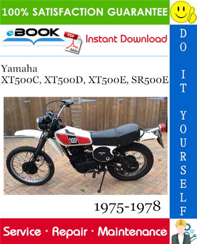 Yamaha Xt500c Xt500d Xt500e Sr500e Motorcycle Service Repair Manual 1975 1978 Download In 2020 Repair Manuals Yamaha Repair