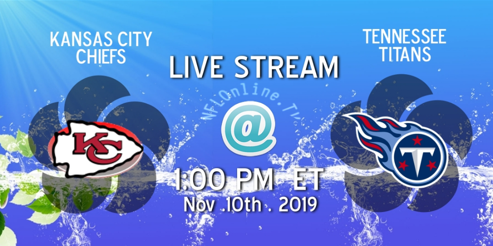 CHIEFS vs TITANS Live Stream week10 NFL Online Nfl