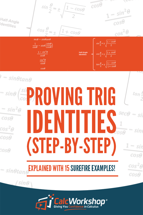 How To Verify Trig Identities 15 Powerful Examples Math Methods Mental Math How To Memorize Things