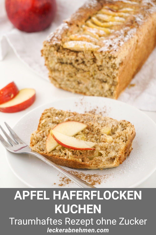 Apfel Haferflocken Kuchen Ohne Zucker Gesundes Fitness Rezept Chiara Gesundesessen In 2020 Haferflockenkuchen Haferflocken Kuchen Rezepte