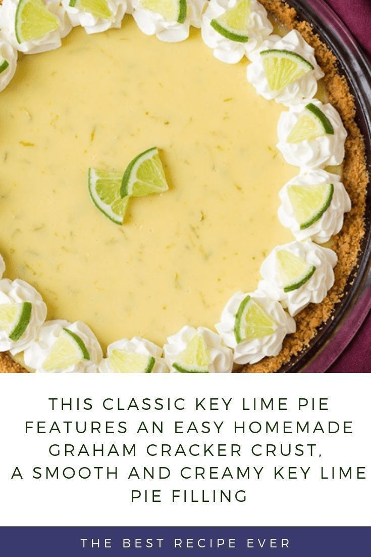 Classic Key Lime Pie Recipe #homemadegrahamcrackercrust This Classic Key Lime Pie features an easy homemade graham cracker crust, a smooth and creamy key lime pie filling, and homemade whipped cream on top. The perfect dessert for key lime lovers! #homemadegrahamcrackercrust Classic Key Lime Pie Recipe #homemadegrahamcrackercrust This Classic Key Lime Pie features an easy homemade graham cracker crust, a smooth and creamy key lime pie filling, and homemade whipped cream on top. The perfect desse #homemadegrahamcrackercrust