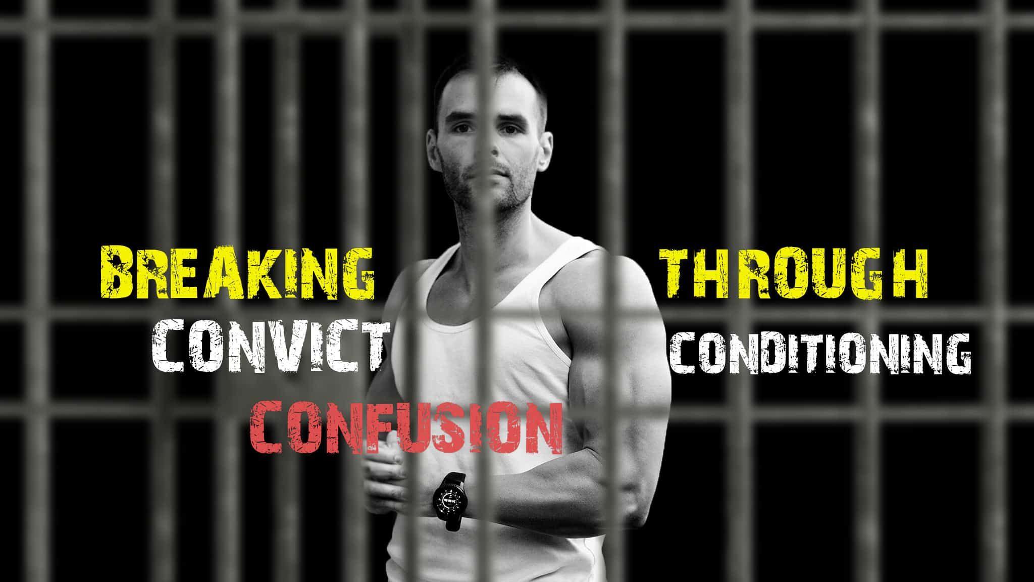 How To Train With Convict Conditioning And Big Six Breaking Through Confusion In 2021 Convict Conditioning Basic Workout Full Body Training
