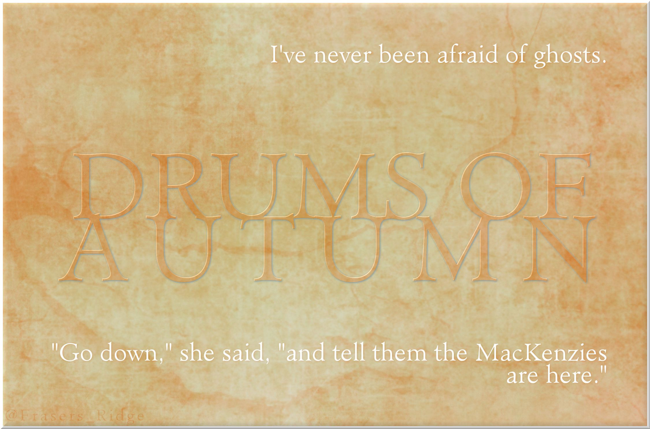 Drums of Autumn first & last sentence