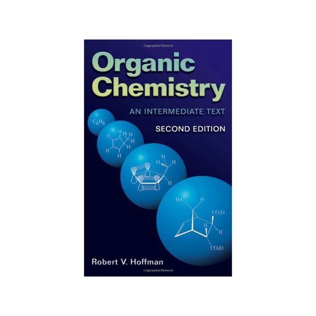 John Wiley Sons Organic Chemistry An Intermediate Text Chemistry Intermediate Organic Text Organic Chemistry Chemistry Text