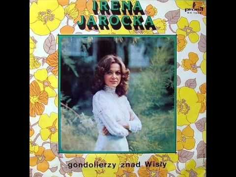 Irena Jarocka Gondolierzy Znad Wisly Full Vinyl Album Youtube Nimfy Piosenki Youtube