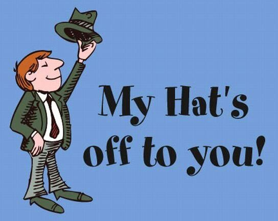 Take One S Hat Off Tosomeone Fig To Salute Or Pay An Honor To Someone Good Work I Take My Hat Off To You I Hats Birthday Gifts For Girls Laugh