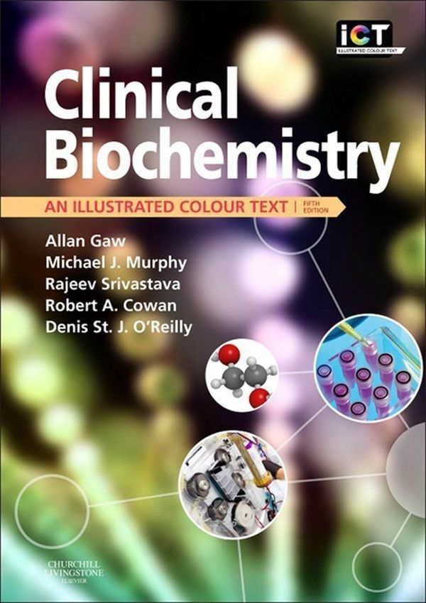 Clinical Biochemistry An Illustrated Colour Text 5th Edition