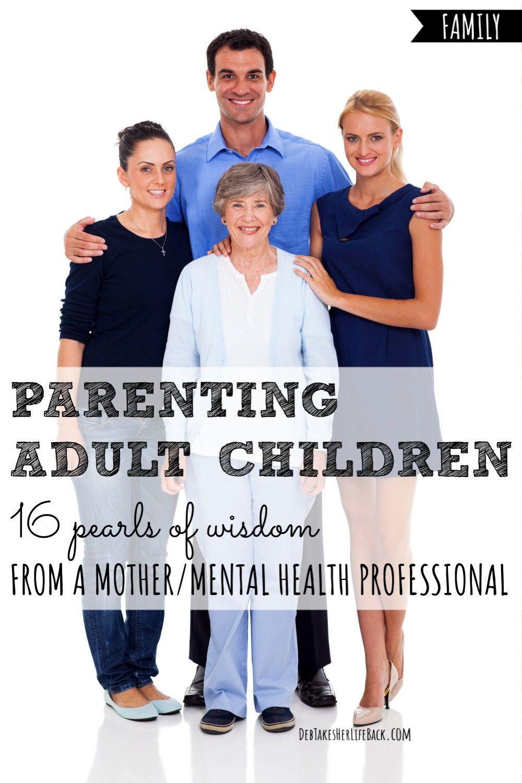 Parenting Adult Children Adult children quotes, Adult