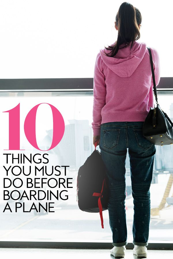 10 things you absolutely must do before you board a plane pinterest. Black Bedroom Furniture Sets. Home Design Ideas