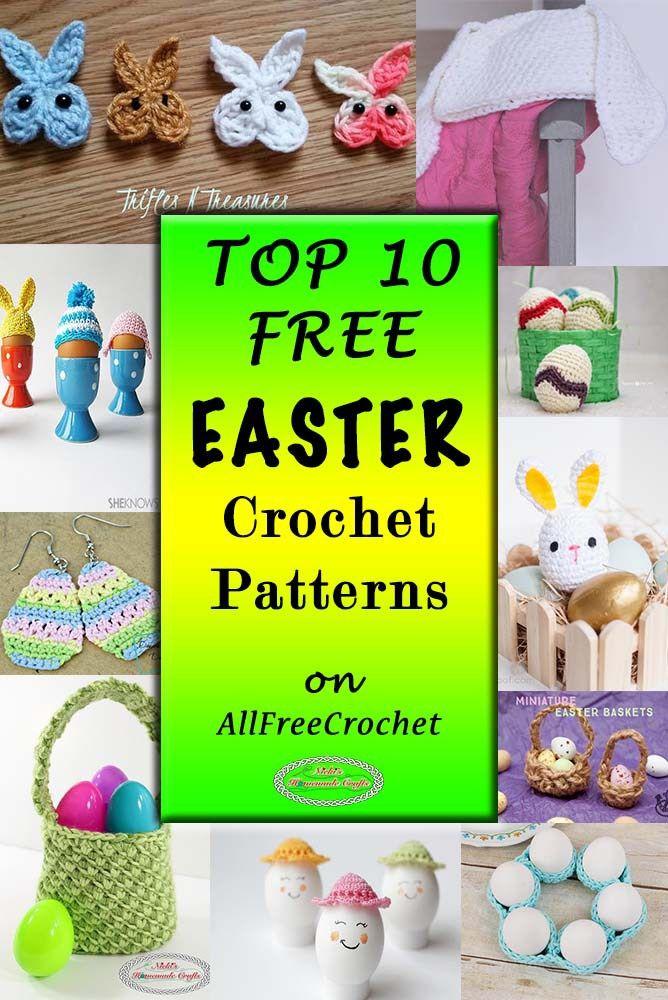 Top 10 Easter Crochet Patterns On Allfreecrochet Do It Yourself