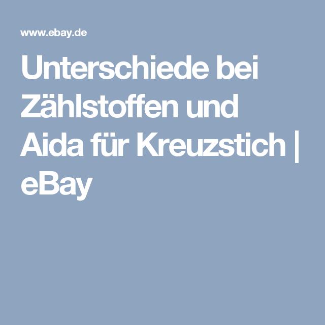 Unterschiede bei Zählstoffen und Aida für Kreuzstich   eBay
