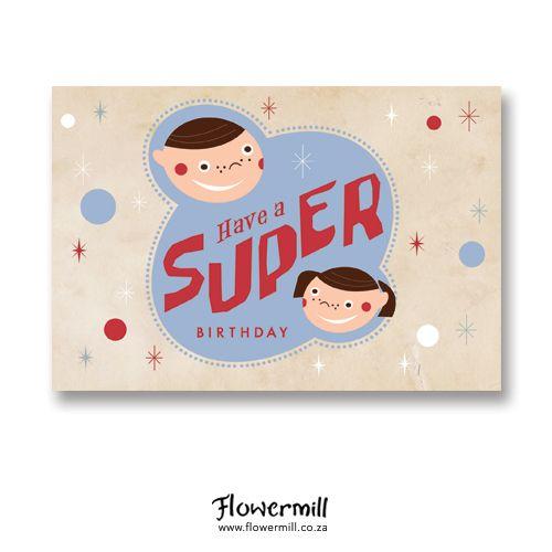 Have A Super Happy Birthday Www.flowermill.co.za