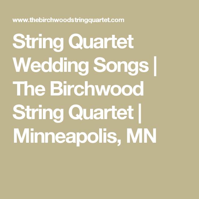 String Quartet Wedding Songs