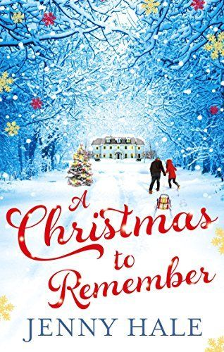 A Christmas To Remember By Jenny Hale Http Www Amazon Com Dp B00nmd0z0w Ref Cm Sw R Pi Dp 9mimub0ts4 Holiday Romance Books Christmas Romance Holiday Romance