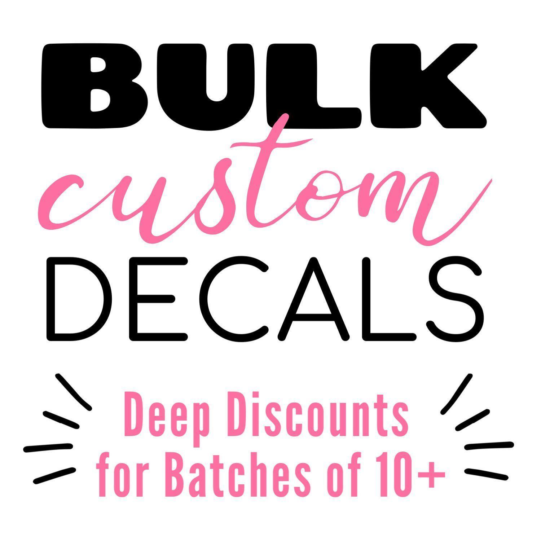 Bulk Vinyl Decals Volume Discounts in 2020 Vinyl