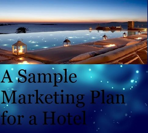 The Hotel Industry Is Competitive And Requires A Good Marketing
