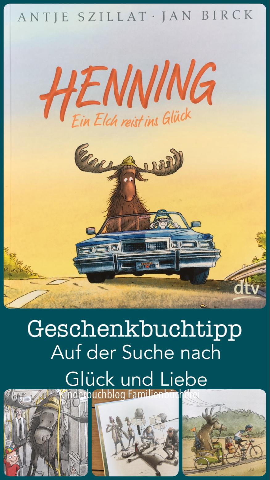 Henning Ein Elch Reist Ins Gluck Rezension Bucher