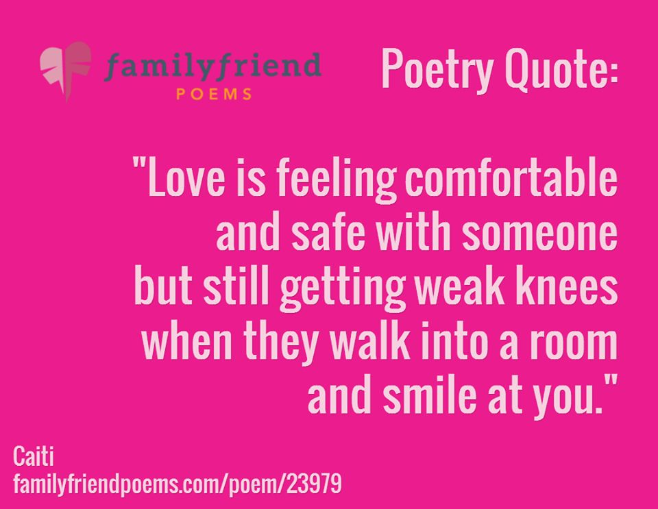 What is love? Love is feeling comfortable and safe with someone ...