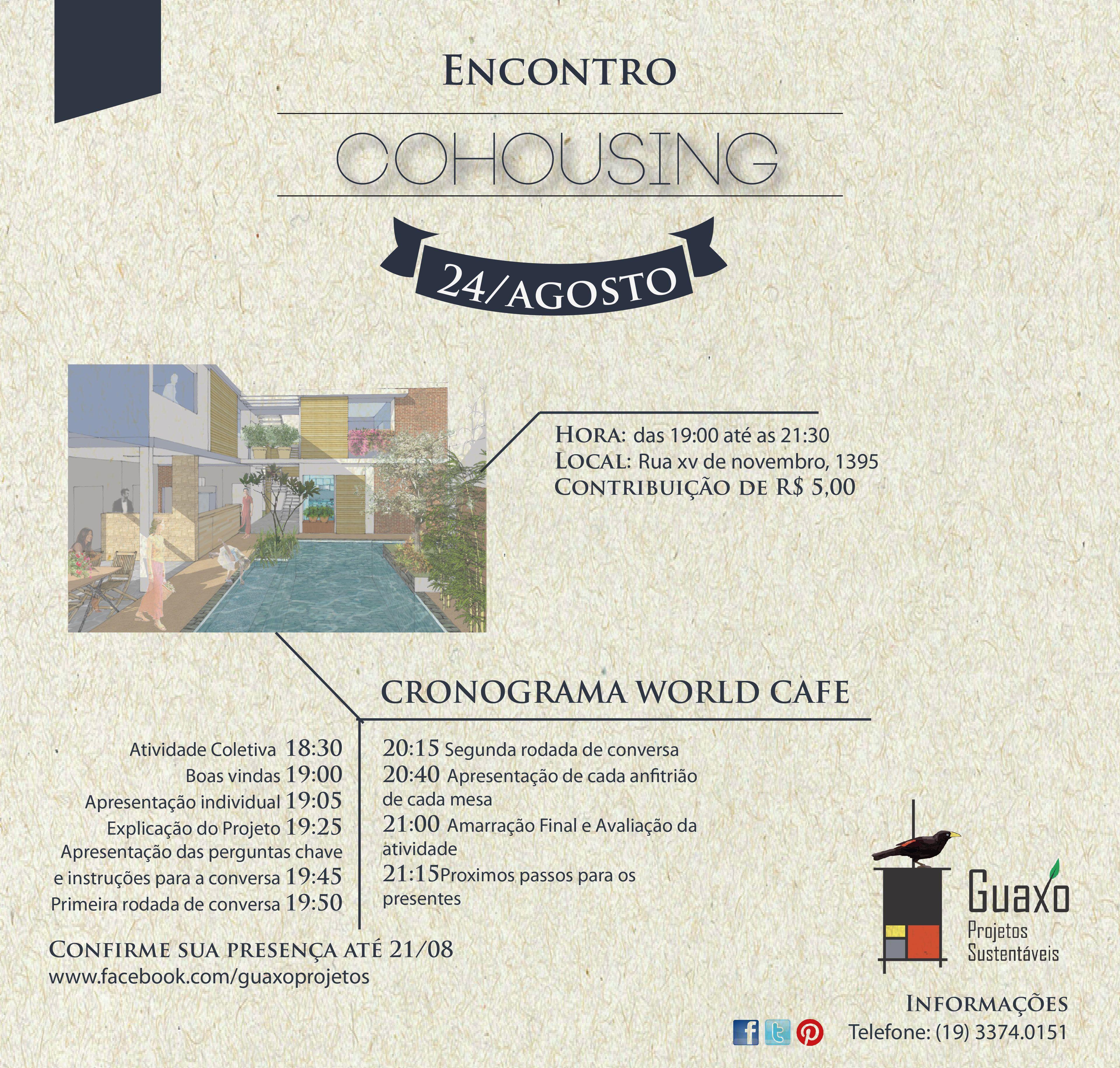 Primeiro encontro Cohousing em Piracicaba dia 24 de agosto as 18 30h, mais detalheshttp://www.facebook.com/events/372592082796281/