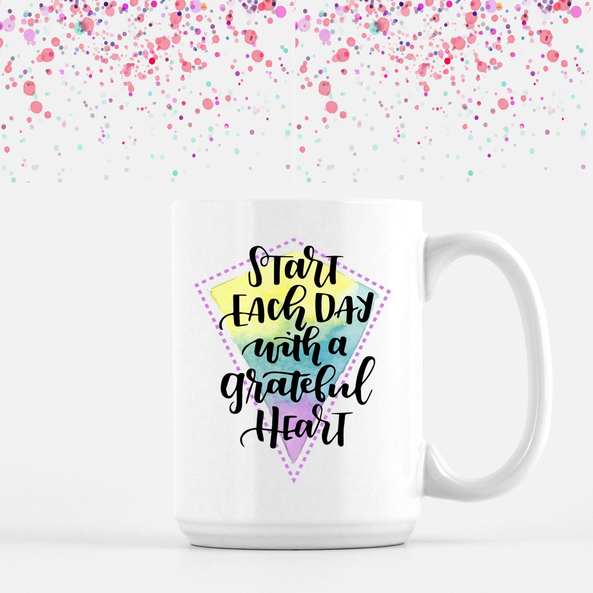 Fun Mug Positive Quote Mug Colorful Mug Mug Quote Roommate