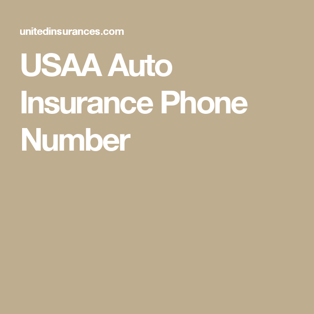 Usaa Auto Insurance Phone Number