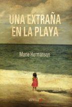 una extraña en la playa-marie hermanson-9788416413034