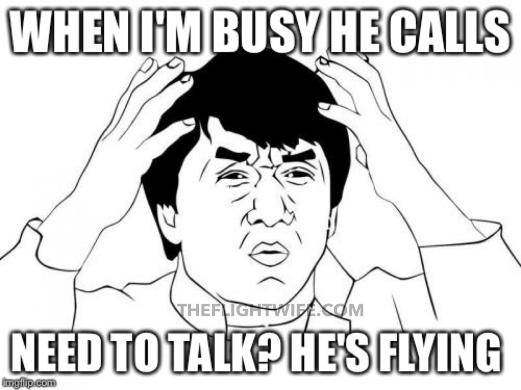 25 Memes That Sum Up Pilot Wife Life Perfectly Jackie Chan Meme Pilot Wife Jackie Chan