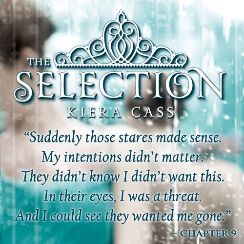 The Selection Series Quotes Teaser Quote The Selectionkiera Cass Httpswww.facebook .