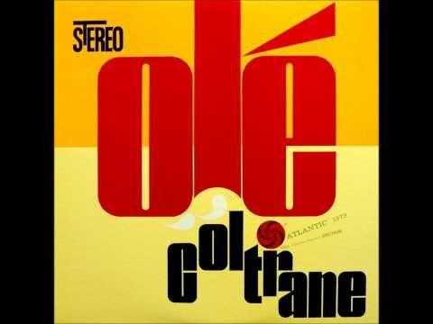 Olé Coltrane - John Coltrane [FULL ALBUM] [HQ] - YouTube