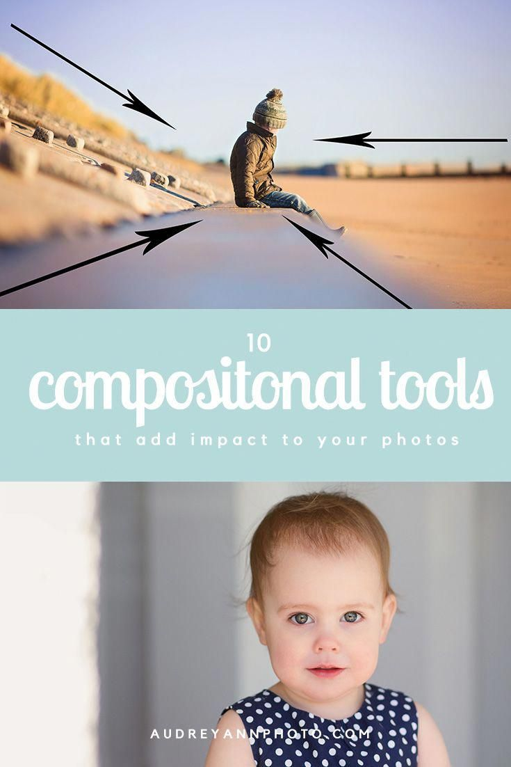 10 Compositional Tools that Add Impact to Your Photos