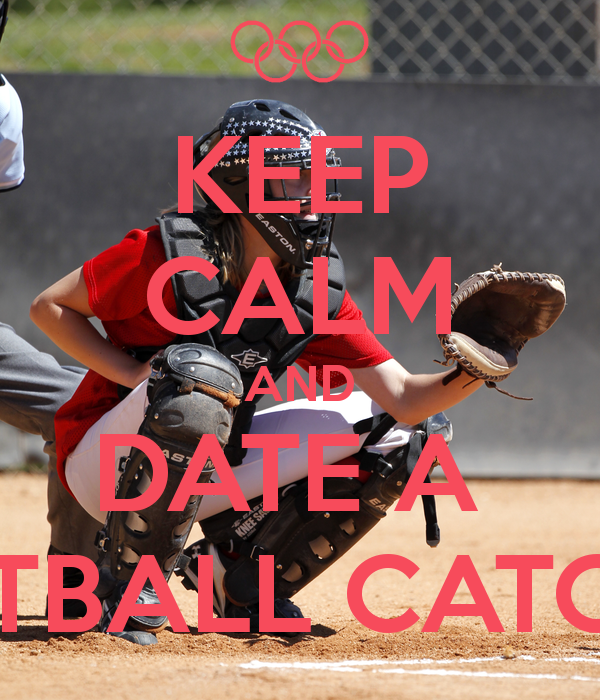 Catcher Softball Softball Catcher Quotes And