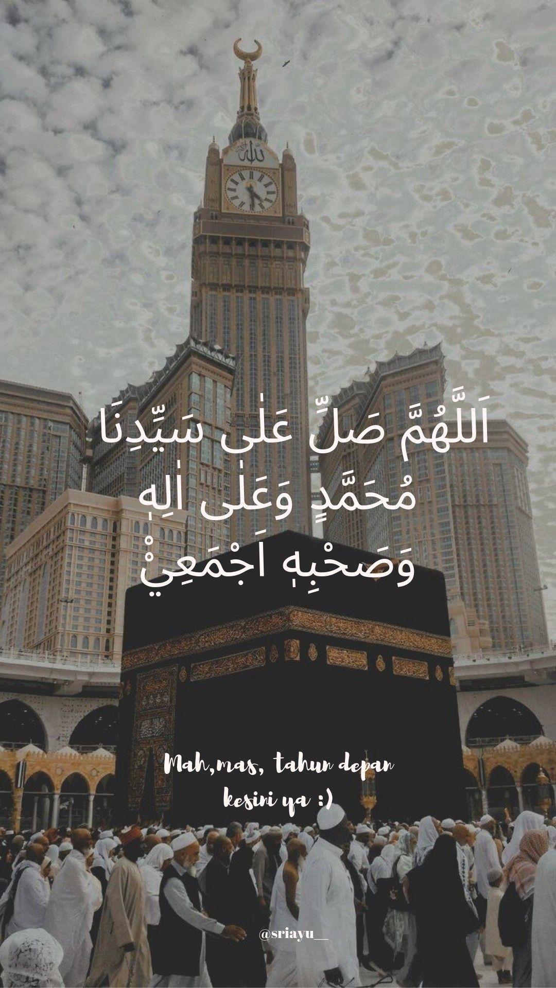 Allahumma Sholli Ala Sayyidina Muhammad Wa Ala Ali Sayyidina Muhammad Artinya : allahumma, sholli, sayyidina, muhammad, artinya, Akuumroh, #shalawat, #ka'bah, Quran, Quotes, Inspirational,, Inspirational, Wallpapers,, Islamic
