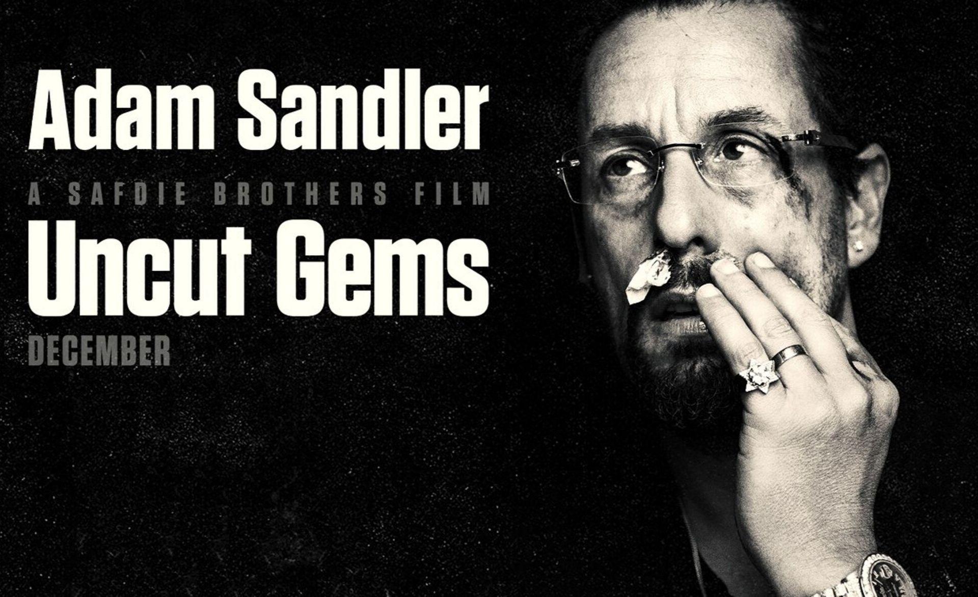 Uncut Gems Review Adam sandler, Famous last words, Dead skin