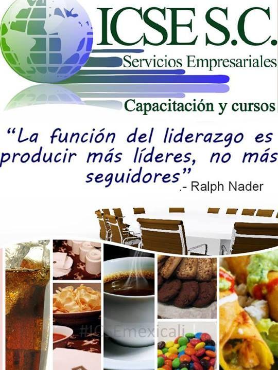 """""""La función del liderazgo es producir más líderes, no más seguidores"""".- Ralph Nader #ICSEmexicali #FRASE"""