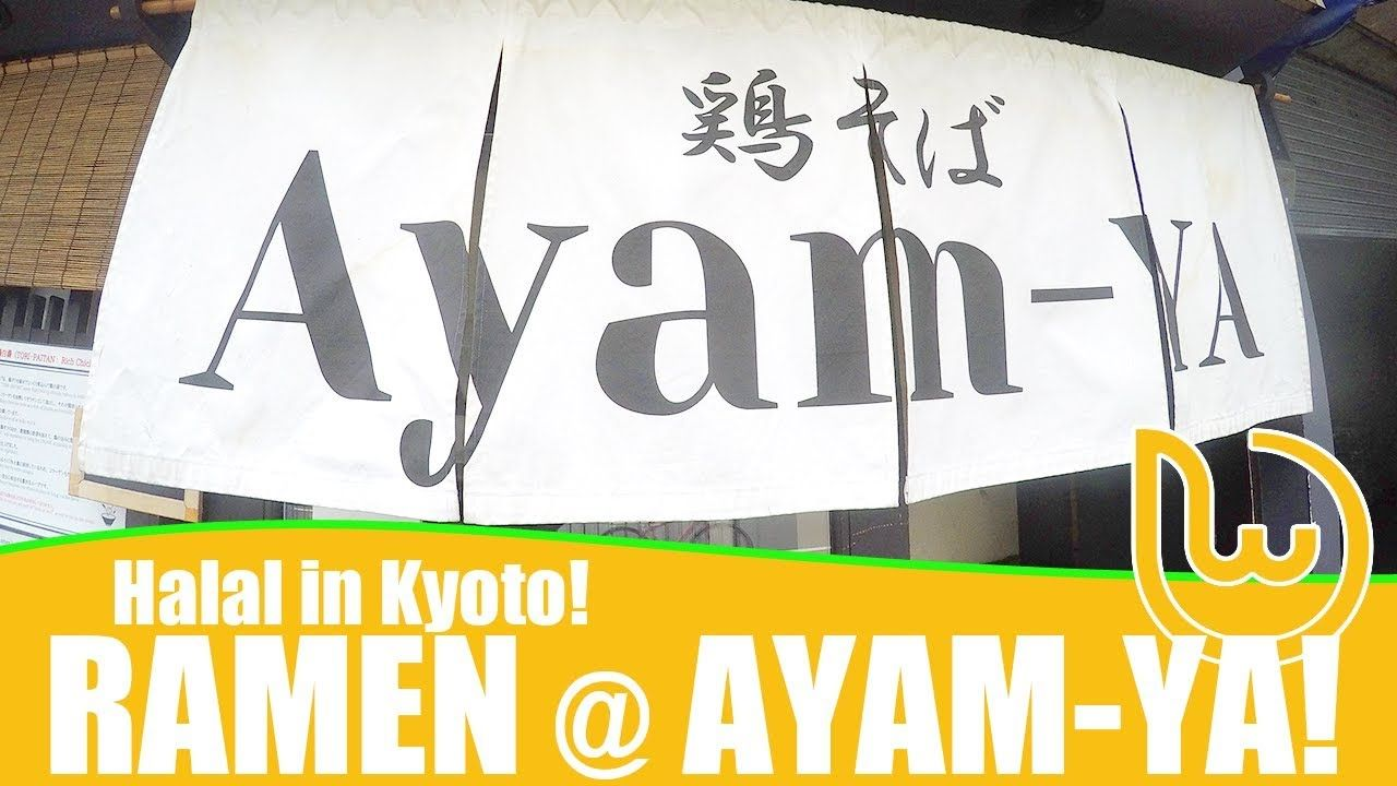 Halal In Kyoto Halal Ramen Wonect Visits The Halal Certified Japanese Ramen Shop Ayam Ya To Find Out How The Taste Is Like Compar Kyoto Halal Halal Recipes