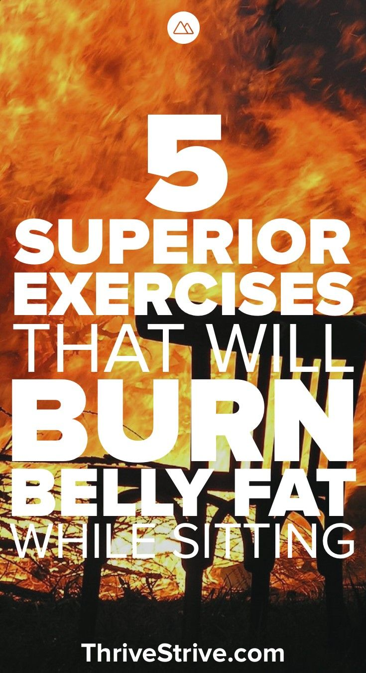 We all sit down a lot. Probably too much but that doesnt mean we cant lose weight and burn fat while sitting around. Here are 5 exercises that you can do to help burn belly fat, lose the muffin top, and get great abs.