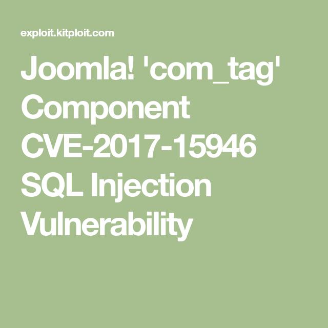 Joomla! 'com_tag' Component CVE-2017-15946 SQL Injection