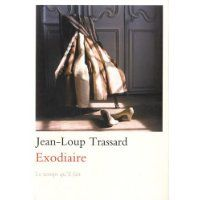 Exodiaire / Jean-Loup Trassard